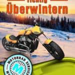 Motorrad überwintern – Ein Motorradmechaniker verrät, wie man's am besten macht